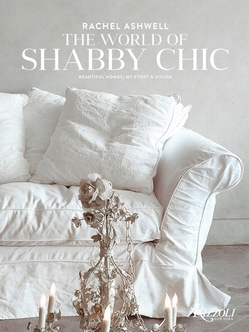 The Houston Design Center Spring Design Market March 2015 Rachel Ashwell Shabby Chic boook cover