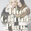 The Glitter Plan Gela Nash Taylor and Pam Skaist Levy