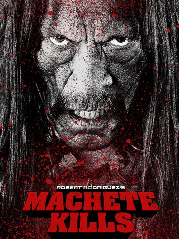 Robert Rodriguez Machete Kills movie poster