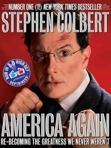 Tarra, holiday books, gifts, America Again- Re-becoming the Greatness We Never Weren't by Stephen Colbert, December 2012
