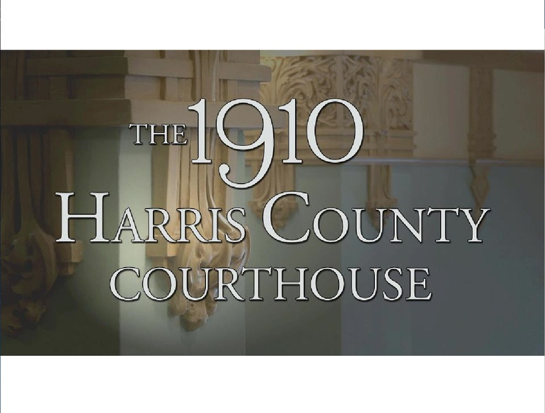 Sneak peek documentary screening: <i>The 1910 Harris County Courthouse</i>