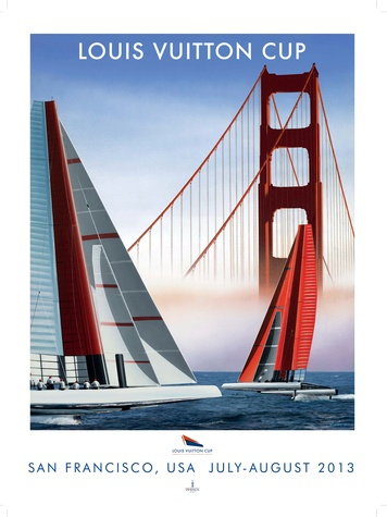 Louis Vuitton Americas Cup July 2013 poster