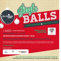 "The Blonde Side presents ""Jingle Balls"""
