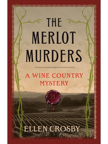 Wine Country mystery series by Ellen Crosby