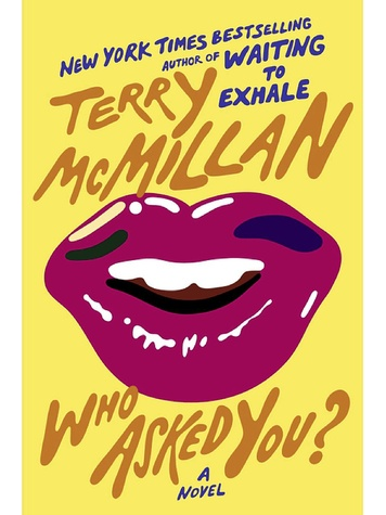 Terry McMillan Who Asked You? book cover FULL