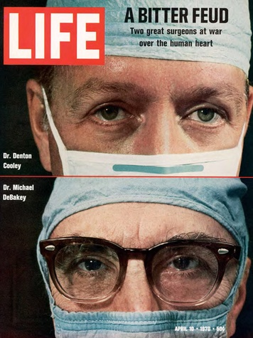 "The 1970 Life magazine cover story by Thomas Thompson stated ""Houston's two master heart surgeons are locked in a feud,"" identified as ""The Texas Tornado vs. Dr. Wonderful."""
