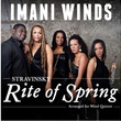 Imani Winds Rite of Spring