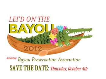 "Bayou Preservation Association's ""Lei'd on the Bayou"""