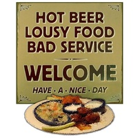 hot beer cold food bad service sign
