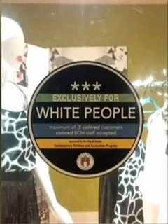 Racist Sticker East Austin Store
