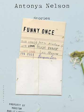 InPrint Brown Series 2014-2015 lineup August 2014 Funny Once by Antonya Nelson