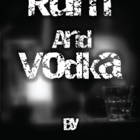 Rum and Vodka