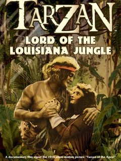 Tarzan Lord of the Louisiana Jungle