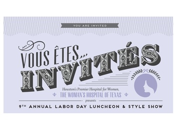 The Woman's Hospital of Texas Ninth Annual Labor Day Luncheon & Style Show