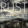 Austin Photo Set: News_Gabino_Ed Kurtz_horror writer_april 2012_rust and blood