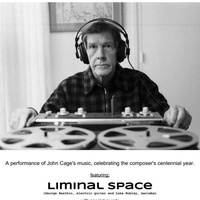 john cage_liminal Space Contemporary Music Ensemble