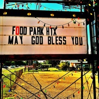 My Food Park Houston new food park sign