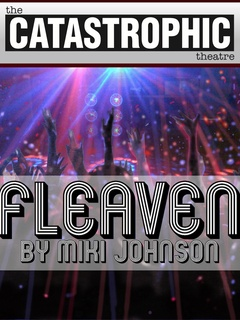 The Catastrophic Theatre Fleaven