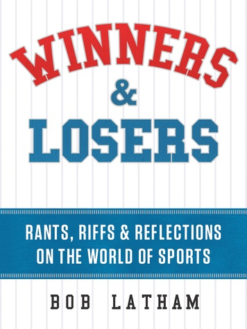 Bob Latham, Winners and Losers