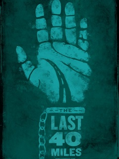 Poster for animated film The Last 40 Miles
