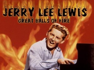 Jerry Lee Lewis, Great Balls of Fire