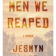 summer books reading Men We Reaped book cover
