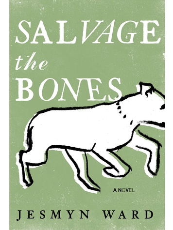 Jesmyn Ward, Salvage the Bones, book cover