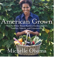 Michelle Obama, American Grown, book